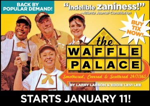 """""""The Waffle Palace"""" at the Horizon Theatre is based on true stories from the Atlanta-based Waffle House."""