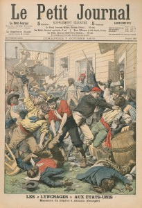 """The race riot of 1906 made international headlines and threatened Atlanta's image as a thriving New South city. The caption on the French publication's cover reads """"Lynchings in the United States: Massacre of Negroes in Atlanta."""""""