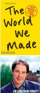 "Sir Jonathon Porritt and his book — ""The World We Made"""