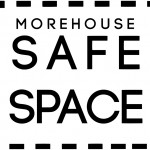 Morehouse Safe Space