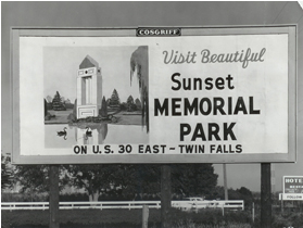 The cemetery where my parents will be buried used to advertise on billboards. (From Sunset Memorial Park website).