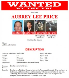 FBI.gov posted this captured poster for Aubrey Lee Price, who pleaded guilty to defrauding investors who included Wendy Cross.