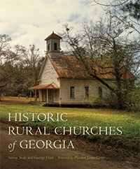 Historic Rural Churches of Georgia is a co-publication of Georgia Humanities and the University of Georgia Press.