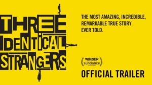 """Three Identical Strangers"" movie poster"