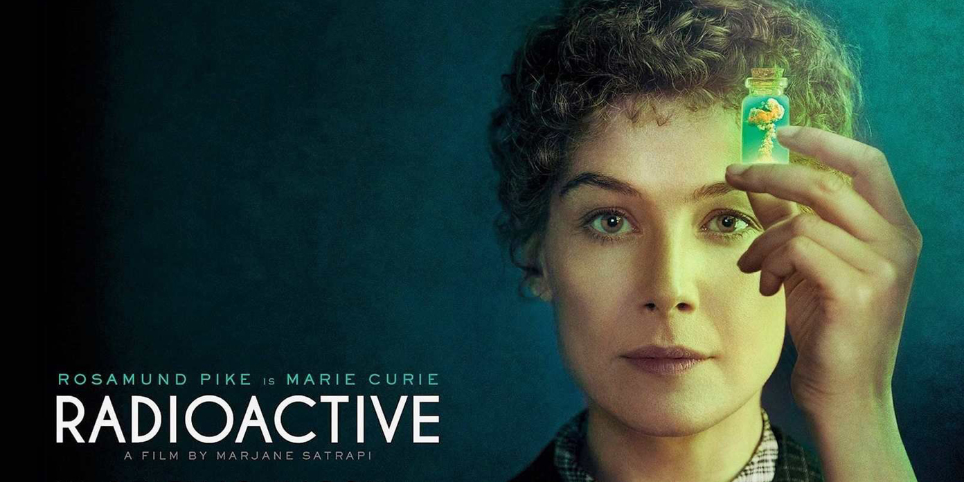 Radioactive' – Rosamund Pike is radiant in role of Madame Curie - SaportaReport