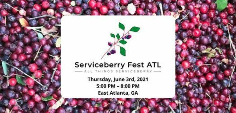 Serviceberry Fest ATL East Atlanta 2021