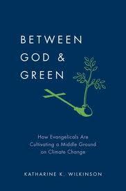 "Image of book, ""Between God & Green"" by Katharine K. Wilkinson"